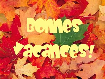 Bonnes Vacances ! ! !