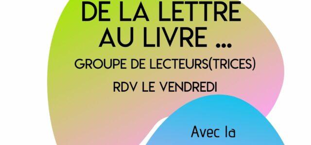"""Le voici enfin ! Le groupe de lecteurs-trices """"de la lettre au livre"""", est le dernier né des ateliers socio-linguistiques (ASL) que proposent l'Amicale Laïque de Côte-Chaude. Les rendez vous […]"""
